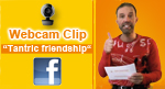 Webcam Clip<br>'Tantric Friendship'