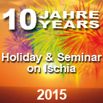 10 Years 'Holiday & Seminar' on Ischia 2015