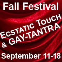 Fall Festival of Ecstatic Touch & GAY-TANTRA