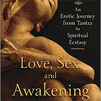 Book: 'Love, Sex and Awakening'